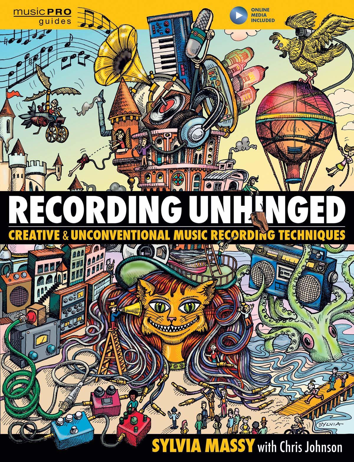 "Sylvia Massy - ""Recording Unhinged"""