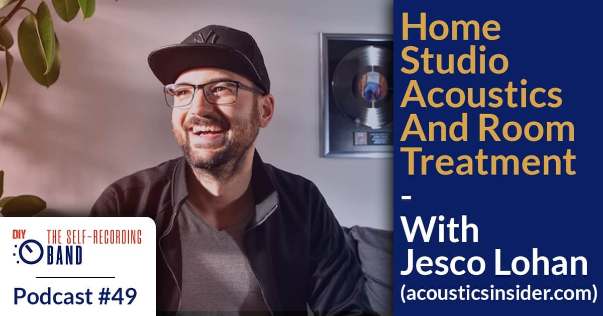 Home Studio Acoustics And Room Treatment – With Jesco Lohan