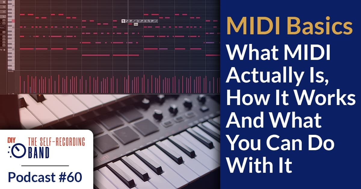 #60: What MIDI actually Is, How It Works And What You Can Do With It