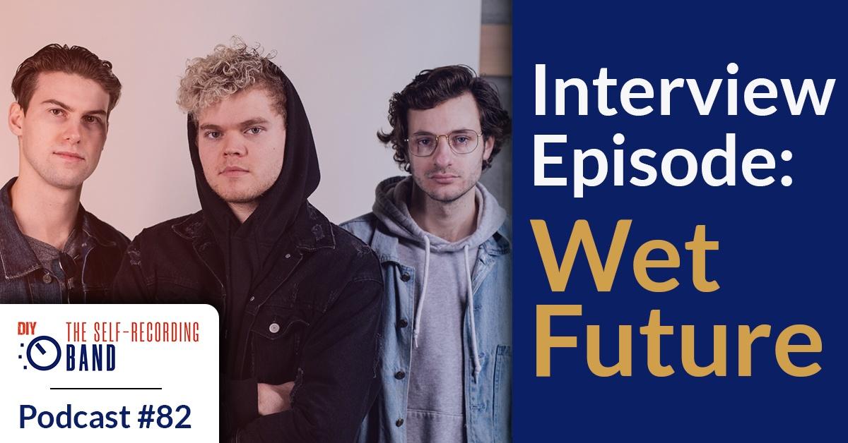 82: Wet Future (Interview Episode/Case Study)