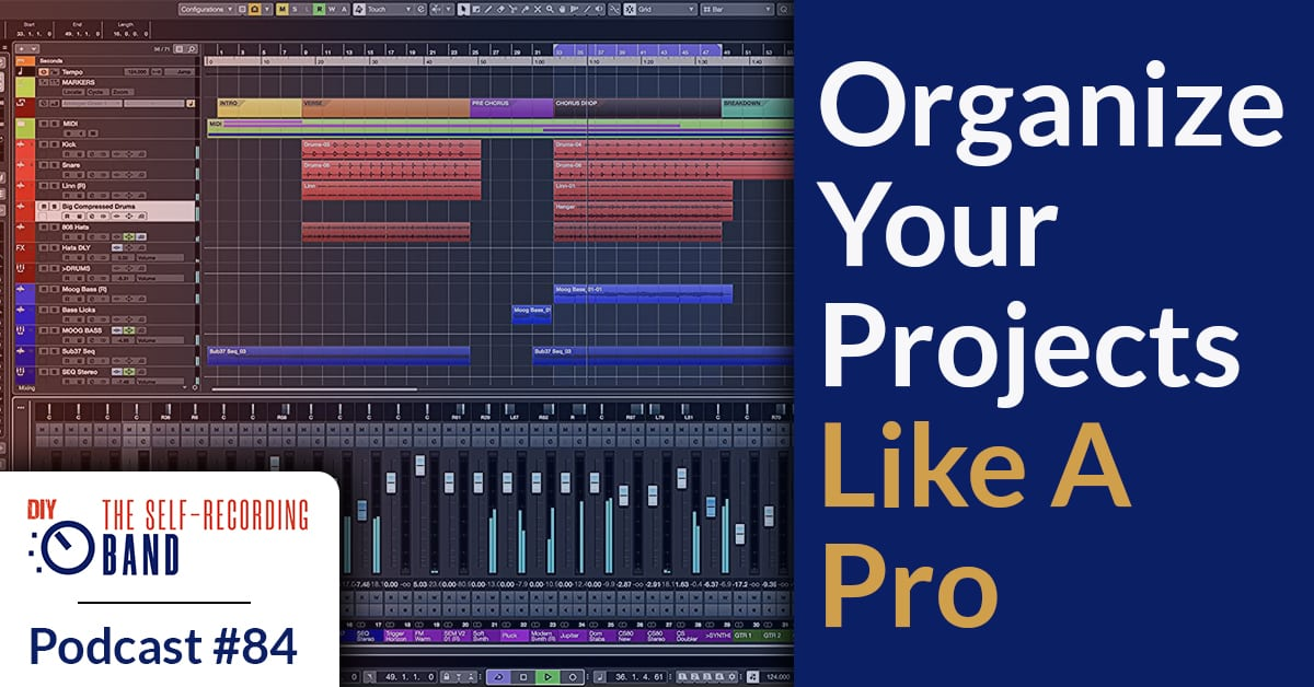 84: Organize Your Projects Like A Pro